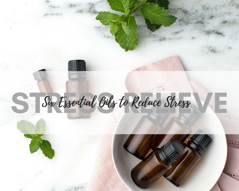Try these 6 essential oils to reduce stress