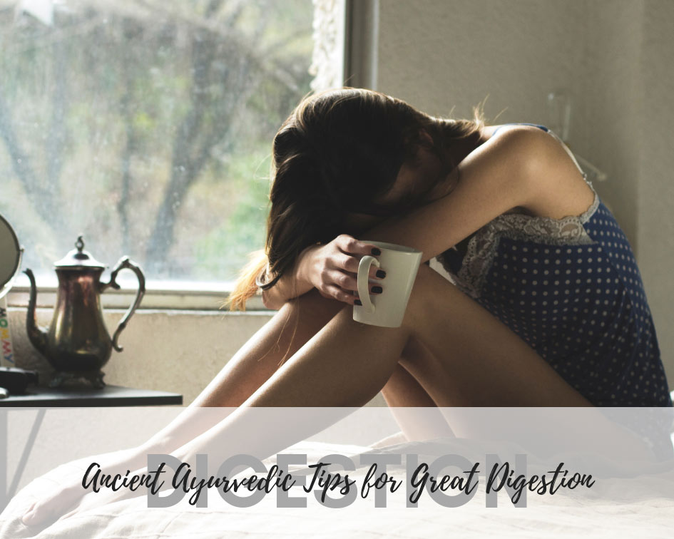 Check out our ayurveda tips for great digestion