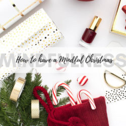 How to have a relaxed and mindful christmas