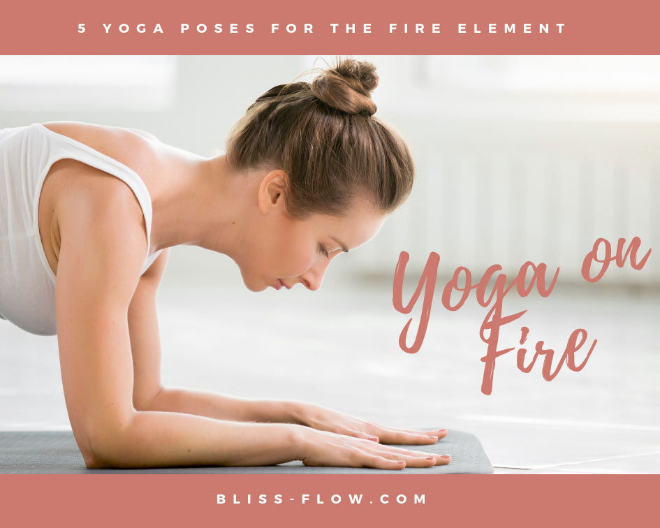Try our 5 favorite poses for the fire element