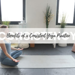 Read all about the benefits of a consistent yoga practice here