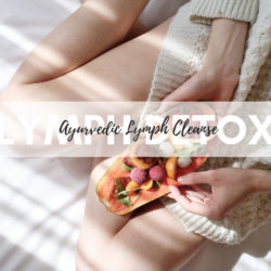 Detox your lymphatic system. Try these tips for an ayurvedic lymphatic cleanse