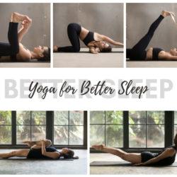 Yoga for Better Sleep: Benefits, Yin Yoga and Poses