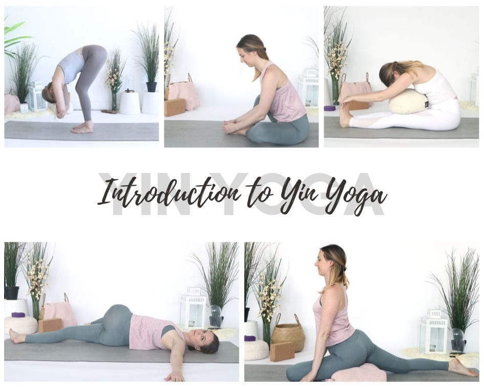 Introduction to Yin Yoga and my favorite poses