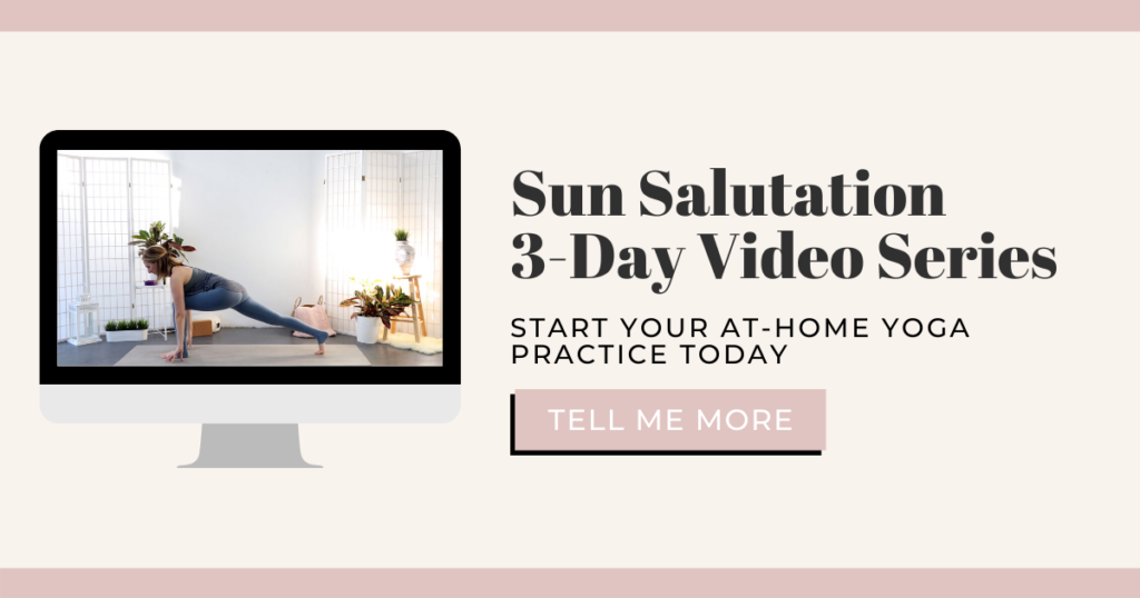 Learn Sun Salutation in only 3 days to start your at-home yoga practice