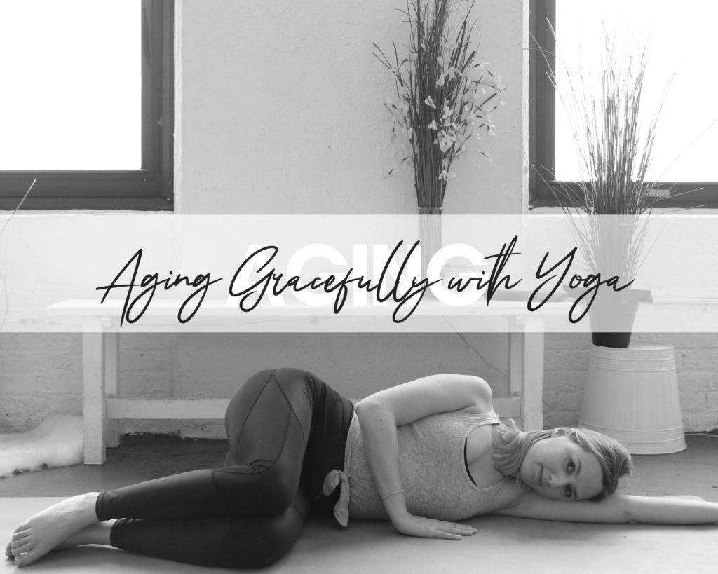 Getting older is great. It is even better with yoga