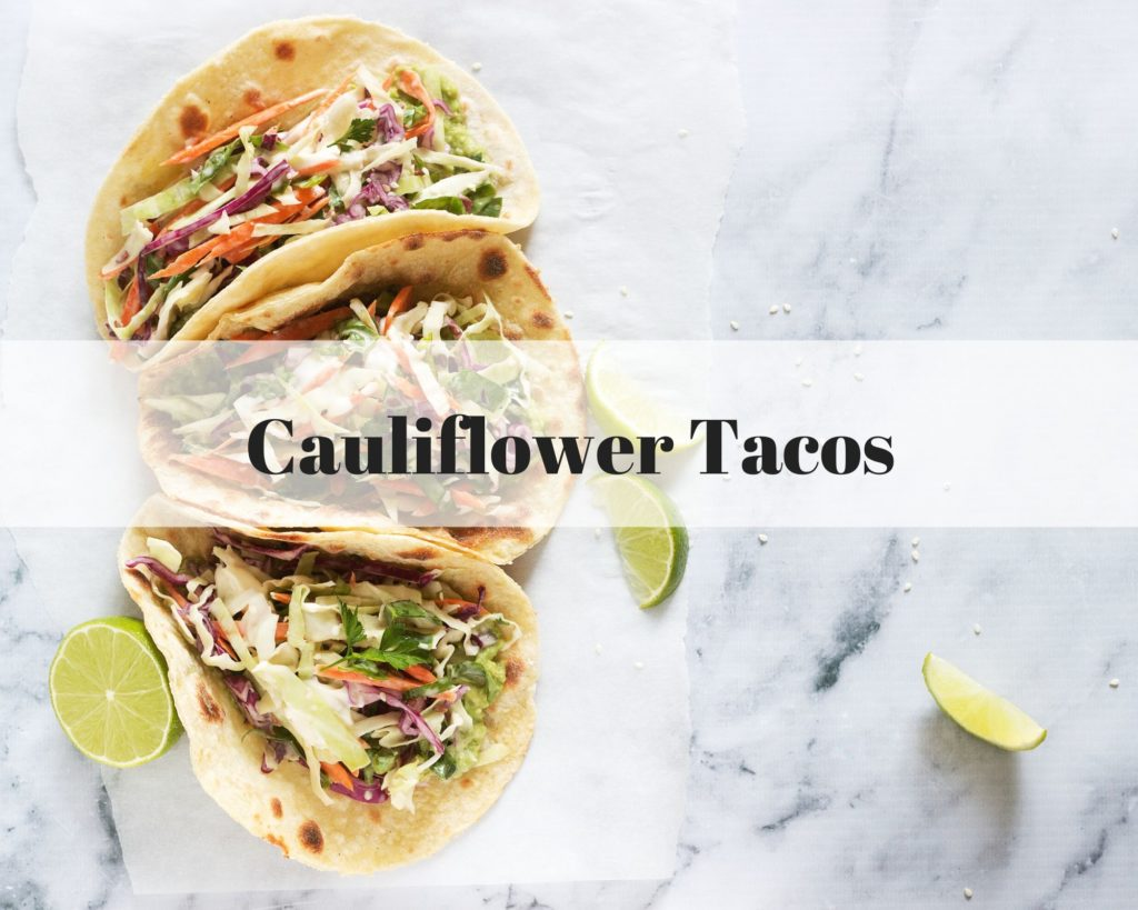 Try these cauliflower tacos with lime crema