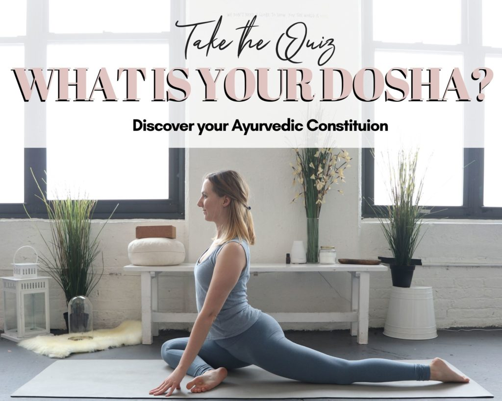 What is your Dosha? Discover your Ayurvedic Constitution