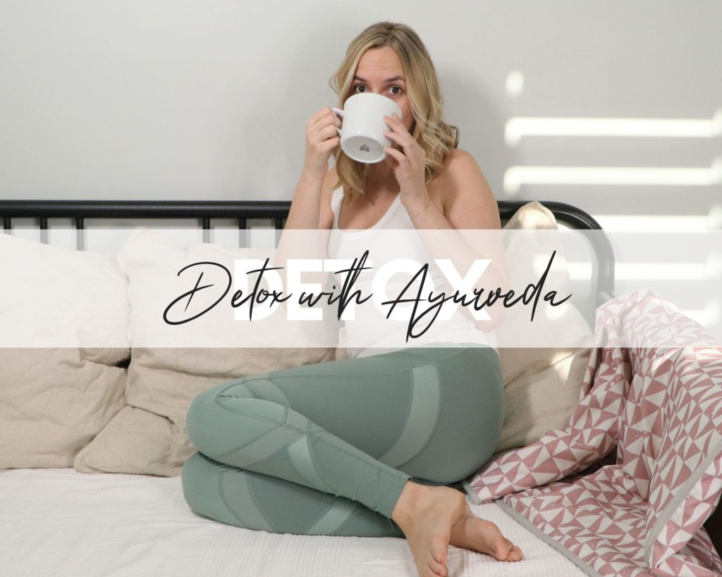 How to Detox with Ayurveda