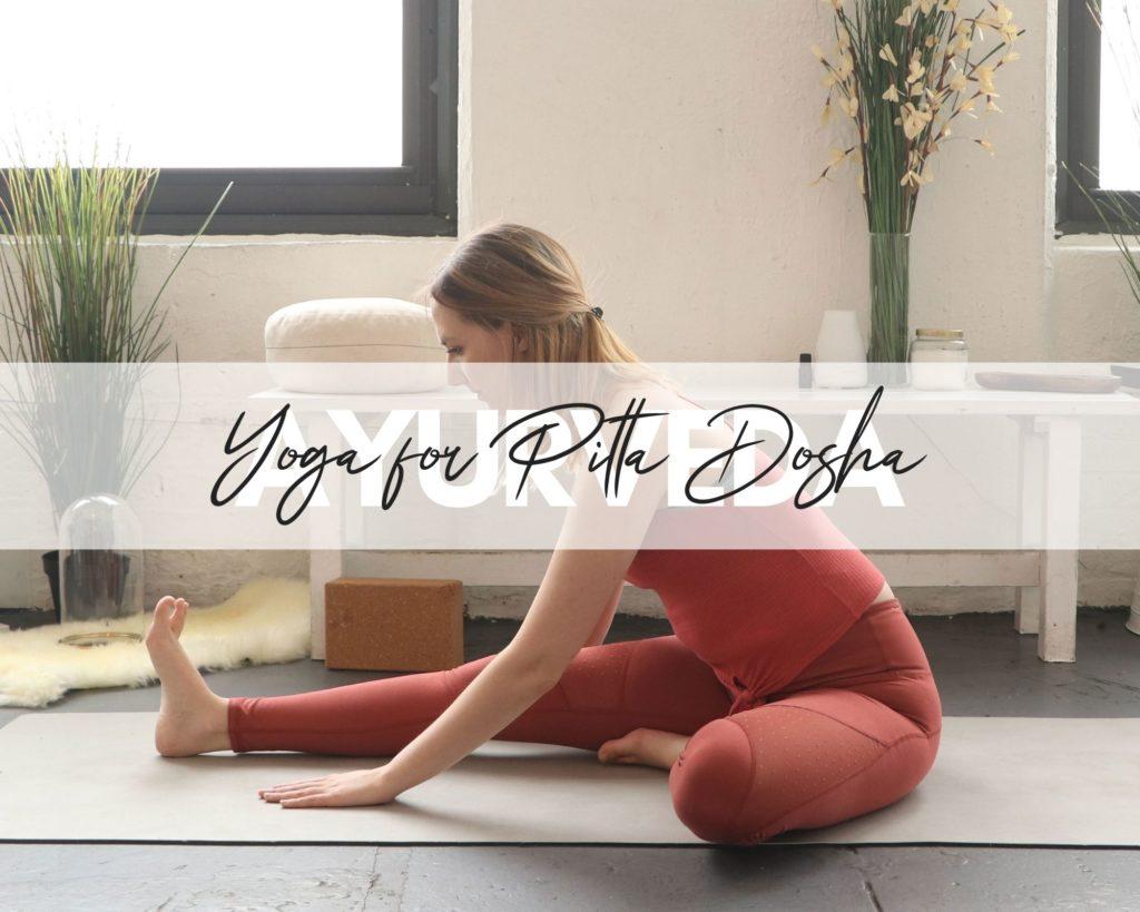 Yoga Poses for Pitta Dosha